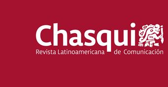 Chasqui. Revista Latinoamericana de Comunicación